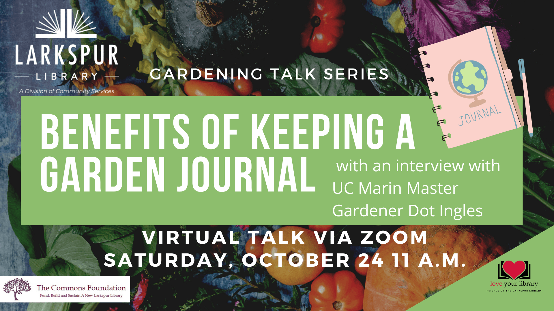 Benefits of Keeping a Garden Journal an interview with Dot Ingles Sat Oct 24 at 11 AM