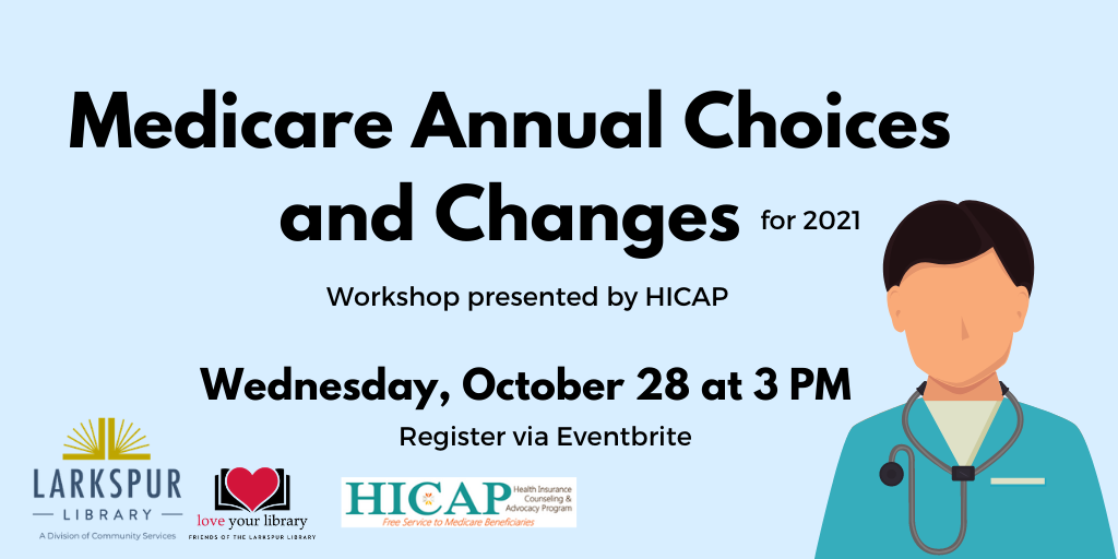 Medicare Annual Changes Workshop by HICAP October 28 at 3 PM