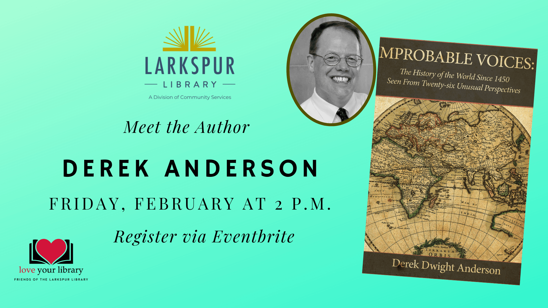 Meet the Author Derek Dwight Anderson Friday, February 26 at 2 pm