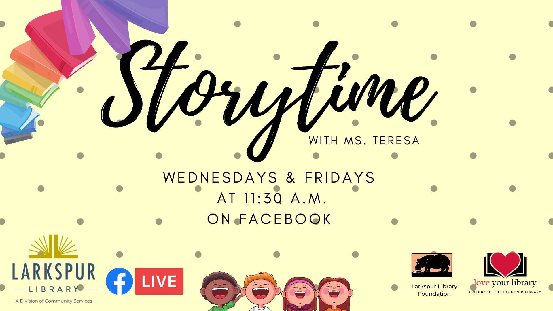 Storytime Returns Wednesday and Friday at 11:30 AM