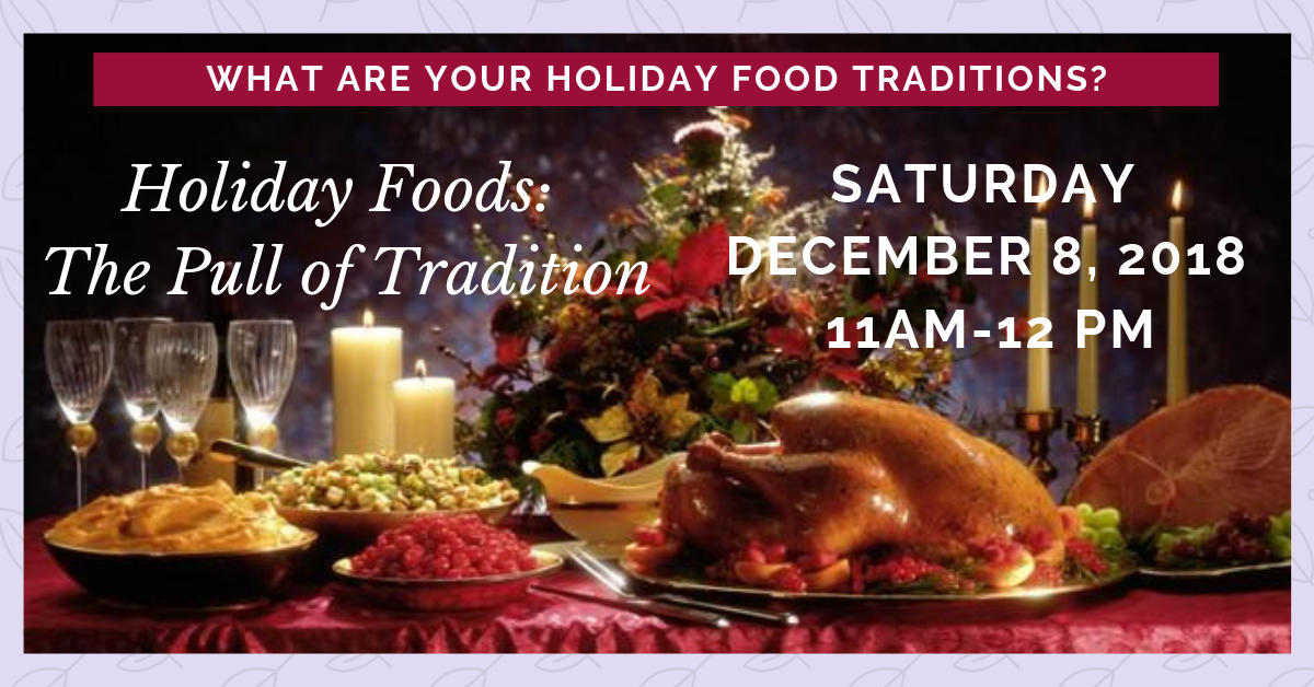 Holiday Foods Pull of Tradition